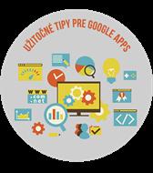 U¾itoèné tipy pre Google Apps