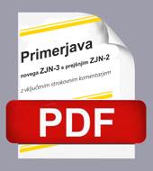 Primerjava novega ZJN-3 s prej¹njim ZJN-2 z vkljuèenim strokovnim komentarjem