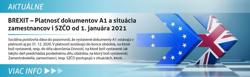 BREXIT - Platnos» dokumentov A1 a situácia zamestnancov i SZÈO od 1. januára 2021
