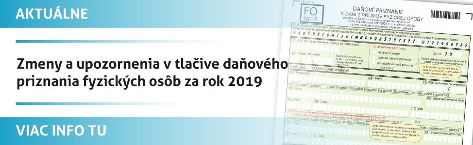 Zmeny a upozornenia v tlaèive daòového priznania fyzických osôb za rok 2019