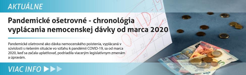 Pandemické o¹etrovné - chronológia vyplácania nemocenskej dávky od marca 2020