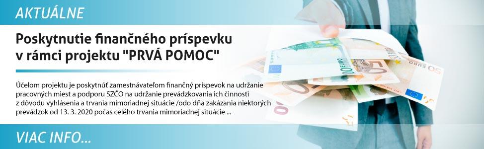 Poskytnutie finanèného príspevku v rámci projektu PRVÁ POMOC