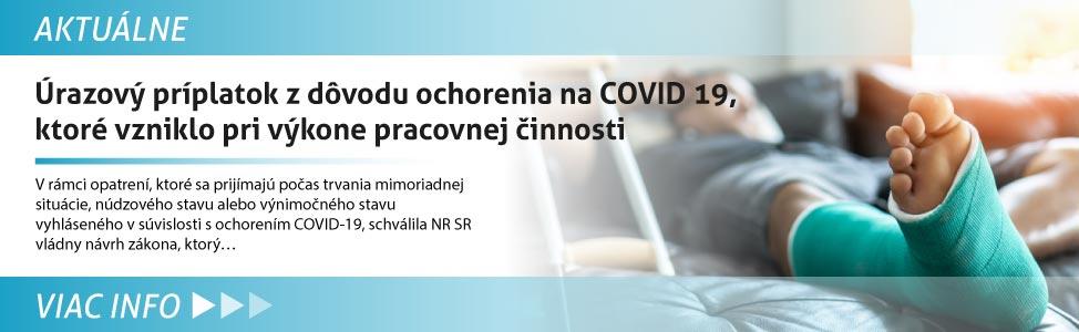 Úrazový príplatok z dôvodu ochorenia na COVID 19, ktoré vzniklo pri výkone pracovnej èinnosti