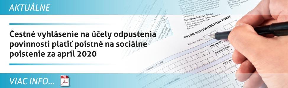 Èestné vyhlásenie na úèely odpustenia povinnosti plati» poistné na sociálne poistenie za apríl 2020
