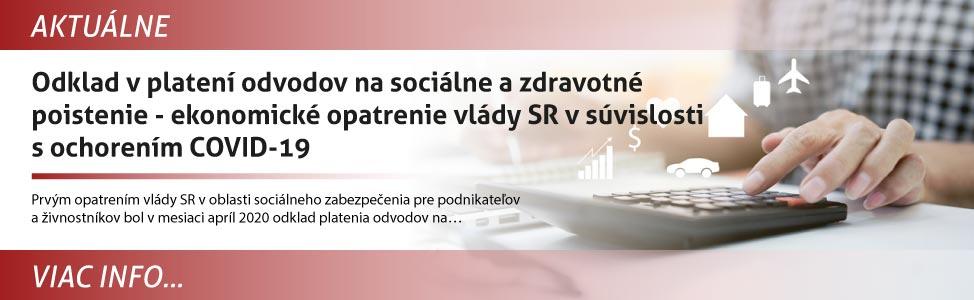 Odklad v platení odvodov na sociálne a zdravotné poistenie - ekonomické opatrenie vlády SR v súvislosti s ochorením COVID-19
