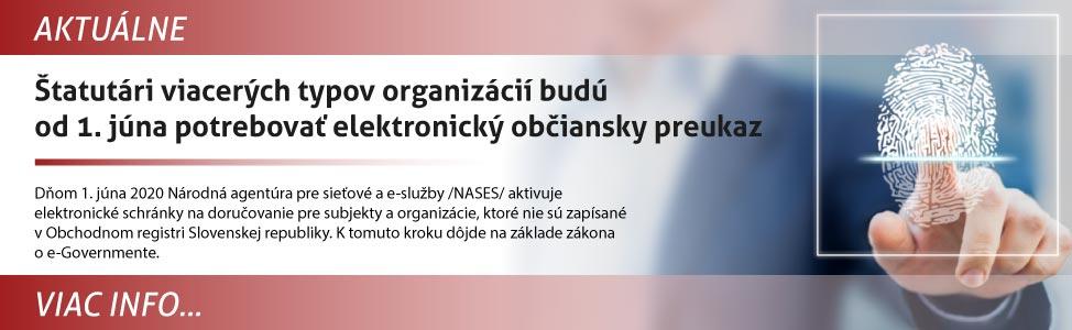 ©tatutári viacerých typov organizácií budú od 1. júna potrebova» elektronický obèiansky preukaz