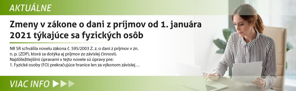 Zmeny v zákone o dani z príjmov od 1. januára 2021 týkajúce sa fyzických osôb