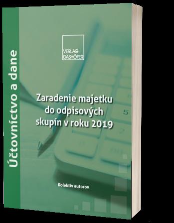Zaradenie majetku do odpisových skupín v roku 2019