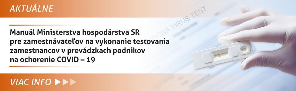 Manuál Ministerstva hospodárstva SR pre zamestnávateµov na vykonanie testovania zamestnancov v prevádzkach podnikov na ochorenie COVID - 19