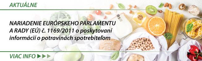 Nariadenie Európskeho parlamentu a Rady (EÚ) è. 1169/2011 o poskytovaní informácií o potravinách spotrebiteµom